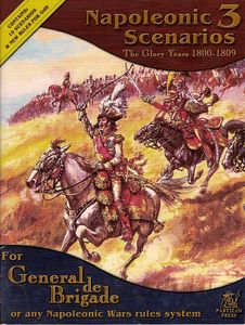 Napoleonic Scenarios Volume 3: The Glory Years 1800-1809