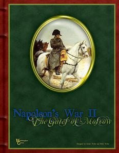 Napoleon's War II: The Gates of Moscow