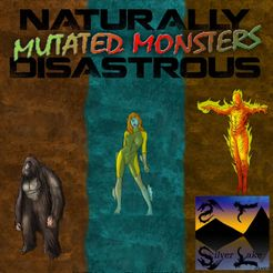 Naturally Disastrous: Mutated Monsters