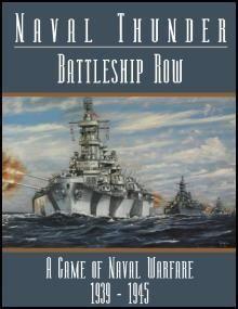 Naval Thunder:  Battleship Row