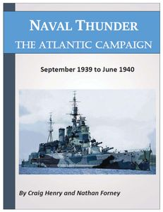 Naval Thunder: The Atlantic Campaign – September 1939 to June 1940