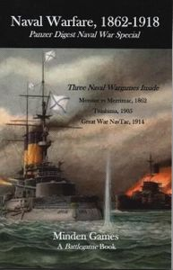 Naval Warfare, 1862-1918 Panzer Digest Naval War Special A Battlegame Book