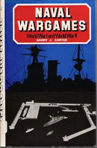 Naval Wargames World War 1 and World War 2