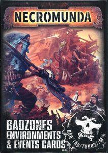 Necromunda Underhive: Badzones Environments & Events Cards