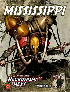 Neuroshima Hex! 3.0: Mississippi