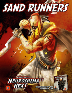 Neuroshima Hex! 3.0: Sand Runners
