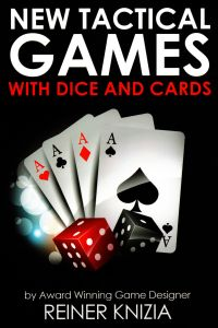 New Tactical Games with Dice and Cards