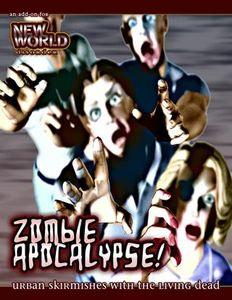New World Disorder: Zombie Apocalypse!