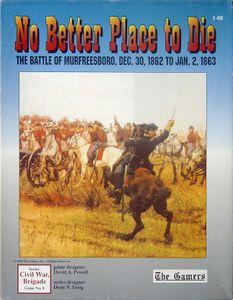 No Better Place to Die: The Battle of Murfreesboro