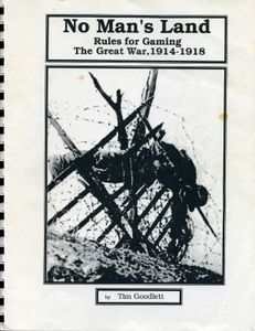 No Man's Land: Rules for Gaming The Great War 1914-1918