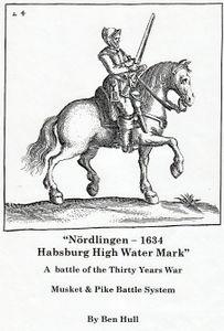 Nördlingen 1634: Habsburg High Water Mark