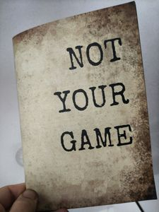 Not Your Game