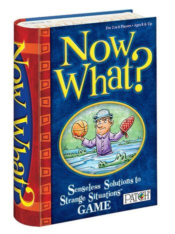 Now What? Senseless Solutions to Strange Situations