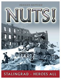 NUTS! Stalingrad: Heroes All