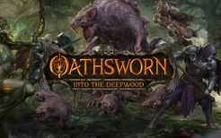 Oathsworn: Into the Deepwood