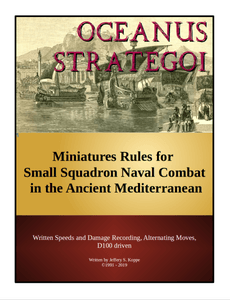 Oceanus Strategoi: Miniatures Rules for Small Squadron Naval Combat in the Ancient Mediterranean