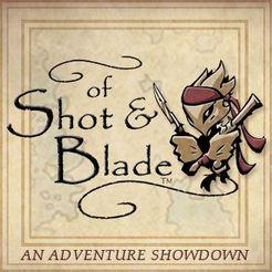 of Shot & Blade