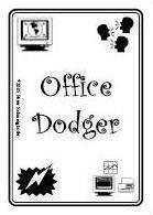 Office Dodger