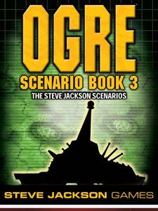 Ogre: Scenario Book 3
