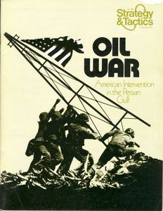 Oil War: American Intervention in the Persian Gulf