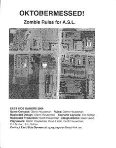 Oktobermessed!  Zombie Rules for ASL