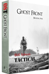 Old School Tactical: Ghost Front – Belgium 1944