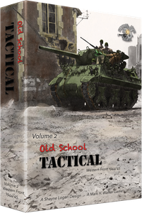 Old School Tactical: Volume 2 – West Front 1944-45