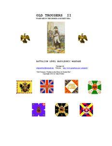 Old Trousers II: Warfare in the Horse & Musket Era – Battalion Level Napoleonic Warfare