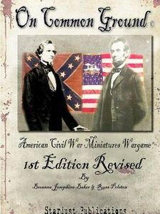 On Common Ground: American Civil War Miniatures Wargame