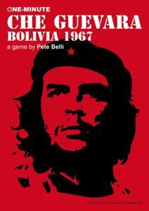 One-Minute Che Guevara -- Bolivia 1967