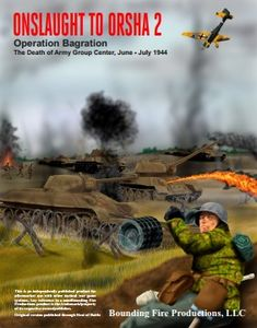 Onslaught to Orsha 2: Operation Bagration