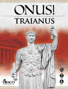 ONUS! Traianus