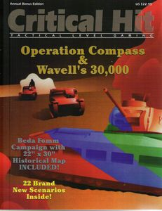 Operation Compass & Wavell's 30,000 (Special Edition Critical Hit Magazine)