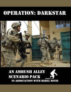 Operation: Darkstar – an Ambush Alley Scenario Pack