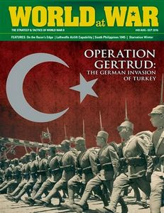 Operation Gertrud: The German invasion of Turkey