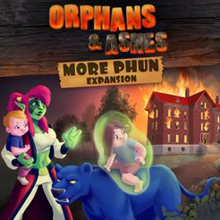 Orphans & Ashes: More Phun