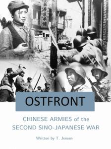 Ostfront: Chinese Armies of the Second Sino-Japanese War
