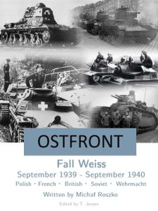 Ostfront: Fall Weiss – September 1939 - September 1940