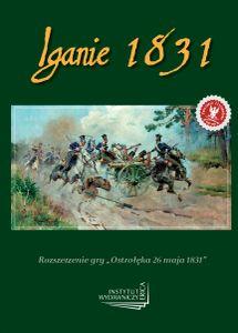 Ostroleka 26 maja 1831: Iganie 1831