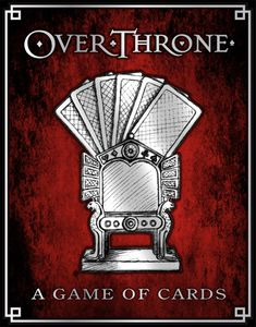 OverThrone: A Game of Cards