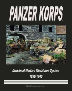 Panzer Korps:  Divisional Level Warfare 1936-1945