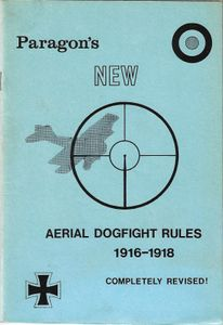 Paragon's New Aerial Dogfight Rules 1916-1918