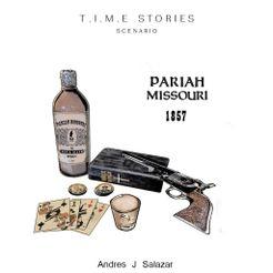 Pariah Missouri (fan expansion for T.I.M.E Stories)