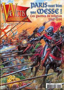 Paris vaut bien une Messe! Les Guerres de Religion 1562-1598