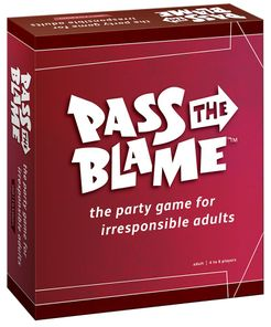 Pass the Blame: The Party Game For Irresponsible Adults