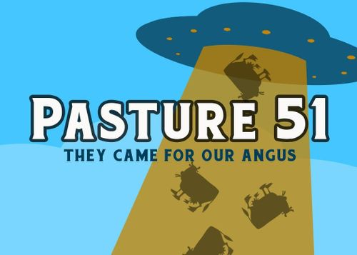 Pasture 51: They Came for our Angus