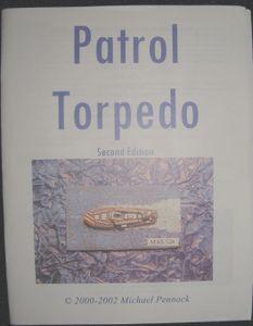 Patrol Torpedo (Second Edition)