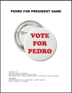 Pedro for President Game