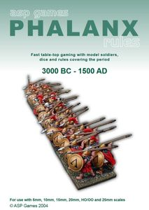 Phalanx: Fast table-top gaming with model soldiers, dice and rules covering the period 3000 BC to 1500 AD
