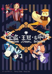 Phantom . Crown . Detective